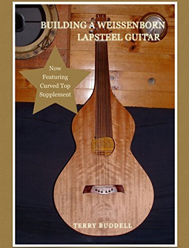 Building a Weissenborn Lapsteel Guitar  by  Terry Buddell