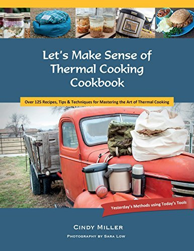 Let-s-Make-Sense-of-Thermal-Cooking-Cookbook-Yesterday-s-Methods-Using-Today-s-Tools