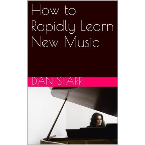 How to Rapidly Learn New Music