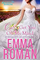 Can't Get You Off My Mind (Somewhere, TX Bachelors, #1)