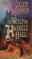 The Wolf of Haskell Hall (Book One Shelly Holmes Trilogy)