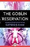 The Goblin Reserv...