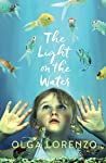 The Light on the Water by Olga Lorenzo