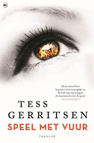 Speel met vuur by Tess Gerritsen
