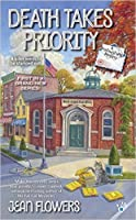 Death Takes Priority (Postmistress Mystery #1)