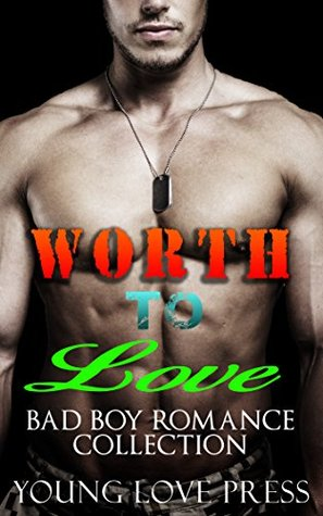ROMANCE: STEPBROTHER:: Worth To Love (Alpha BBW Young Taboo Military Navy Romance Collection) (Seal Bad Boy Menage Contemporary)