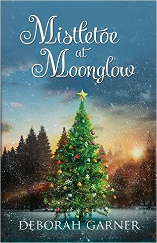 Mistletoe at Moonglow (Moonglow Christmas, #1)