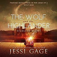 The Wolf and the Highlander (Highland Wishes, #2)