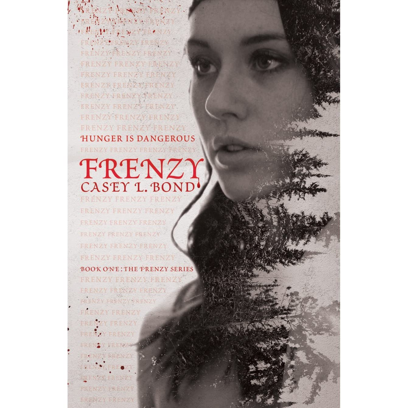 Frenzy (Frenzy #1) by Casey L  Bond