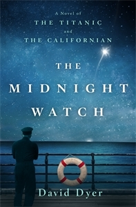 The Midnight Watch by David Dyer