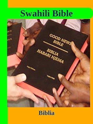 Biblia Takatifu Swahili Bible By Anonymous