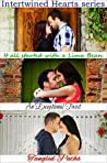 Intertwined Hearts 1-3: It all Started with a Lima Bean / An Exceptional Twist / Tangled Paths)