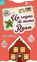 Un sogno di nome Ryan - Christmas Collection