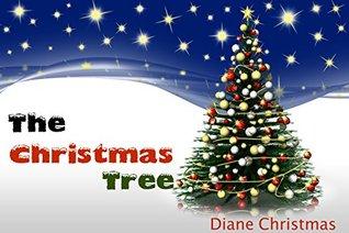 Books For Kids: The Christmas Tree: Kids Books, Children's Books, Free Stories, Kids Adventures, Kids Fantasy Books, Kids Mystery Books, Series Books ... CHILDREN'S BEDTIME STORY BOOK SERIES BOOK)
