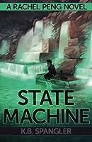 State Machine (Rachel Peng) (Volume 3)
