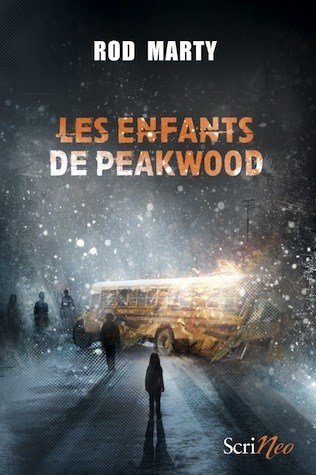 Les Enfants de Peakwood by Rod Marty