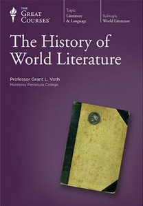 The History Of World Literature by Grant L. Voth