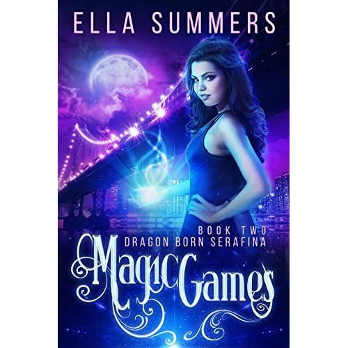 Magic Games Dragon Born Serafina 2 By Ella Summers