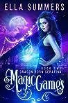 Magic Games (Dragon Born Serafina, #2)