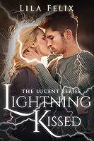 Lightning Kissed (Lucent #1)