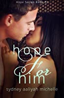 Hope for Him (Hope, #2)