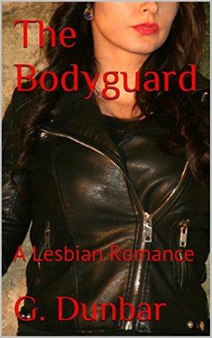 The Bodyguard: A Lesbian Romance