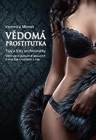 Vědomá prostitutka: Tipy a triky profesionálky