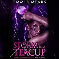 Storm in a Teacup (Ayala Storme #1)