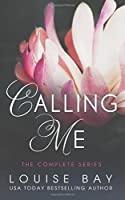 Calling Me: The Complete Series (Calling Me, #1-3)