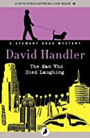 The Man Who Died Laughing (The Stewart Hoag Mysteries)