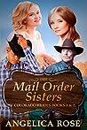 Mail Order Sisters (Colorado Brides #1-2)