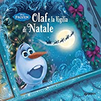 Frozen. Olaf e la Vigilia di Natale