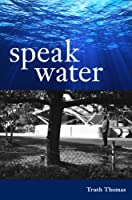 Speak Water