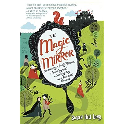 The magic mirror concerning a lonely princess a for Mirror books