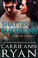 Shattered Emotions (Redwood Pack #4)