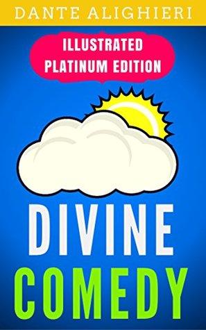 Divine Comedy: Illustrated Platinum Edition