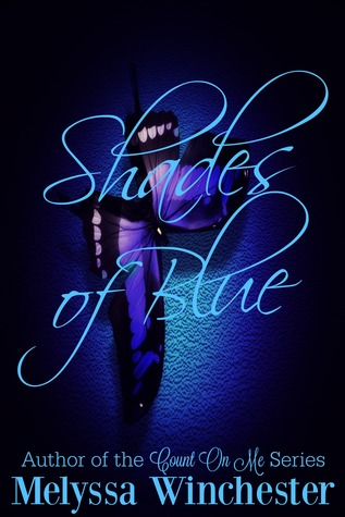 Shades of Blue (Black & Blue #1) by Melyssa Winchester