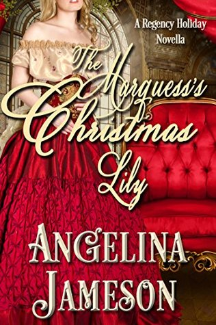 The Marquess's Christmas Lily (Upton Family #1)