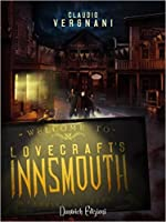 Lovecraft's Innsmouth: Il Romanzo