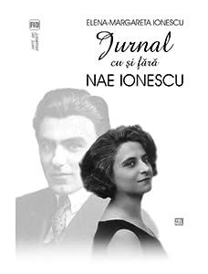Jurnal cu și fără Nae Ionescu
