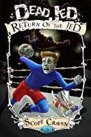 Dead Jed 3: Return of the Jed