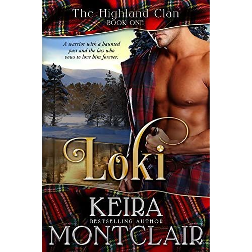 Loki (The Highland Clan, #1) by Keira Montclair