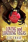 Loving and Loathing Vegas (2015 Advent Calendar - Sleigh Ride)