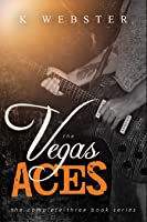 The Vegas Aces - the complete series (The Vegas Aces #1-3)