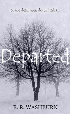 Departed: A Dead Man Does Tell Tales