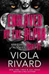Enslaved by the Alpha by Viola Rivard
