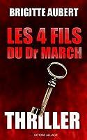 Les 4 fils du Dr March: Thriller