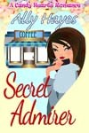 Secret Admirer by Ally Hayes