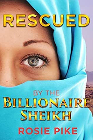 Rescued by the Billionaire Sheikh