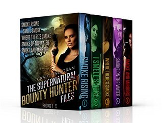 The Supernatural Bounty Hunter Files: Special Edition Fantasy Bundle, Books 1 thru 5